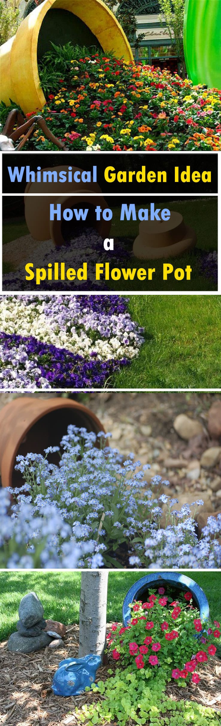 Add A Whim To Your Garden. Make A Spilled Flower Pot. It Will Also