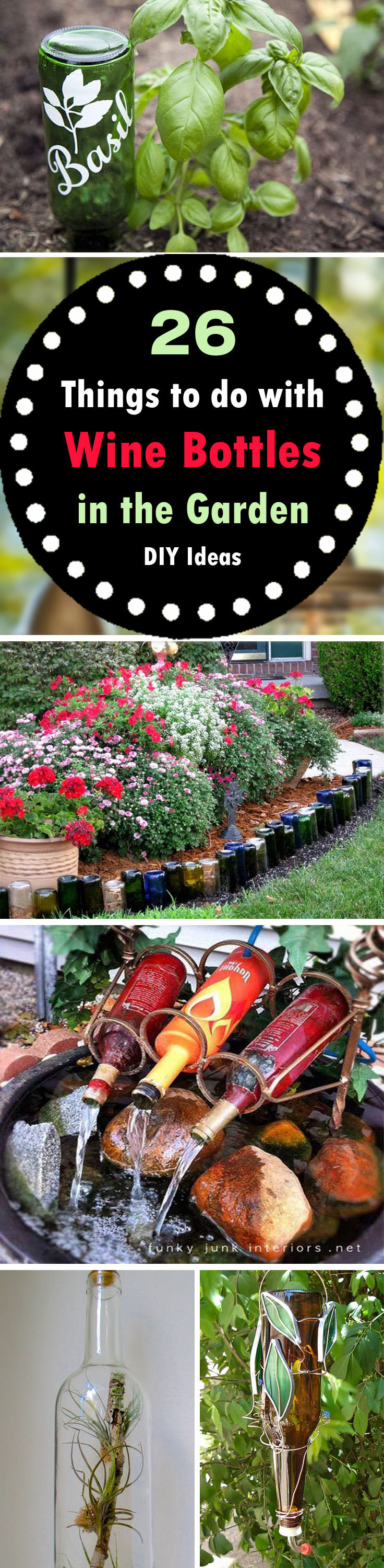 Diy wine bottle ideas for the garden 26 wine bottle uses balcony if you have got empty wine bottles in your home then these 26 diy wine bottle workwithnaturefo