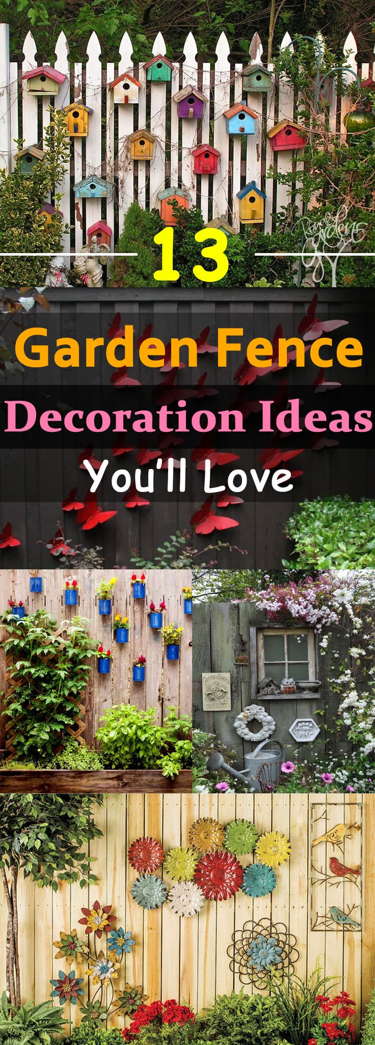 13 garden fence decoration ideas to follow balcony for Fun garden decoration ideas