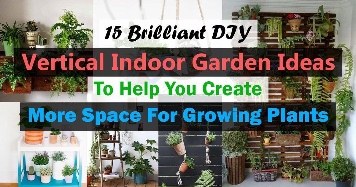 15 brilliant diy vertical indoor garden ideas to help you create 15 brilliant diy vertical indoor garden ideas to help you create more space for growing plants balcony garden web workwithnaturefo