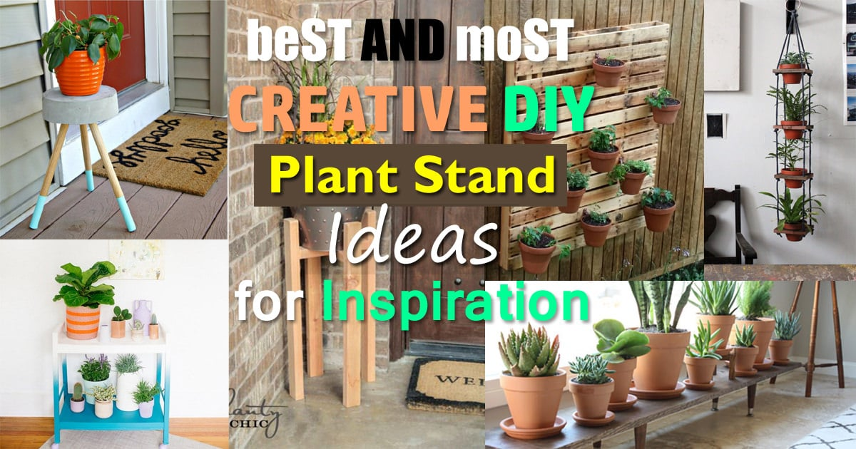 Best And Most Creative DIY Plant Stand Ideas For Inspiration | Balcony  Garden Web
