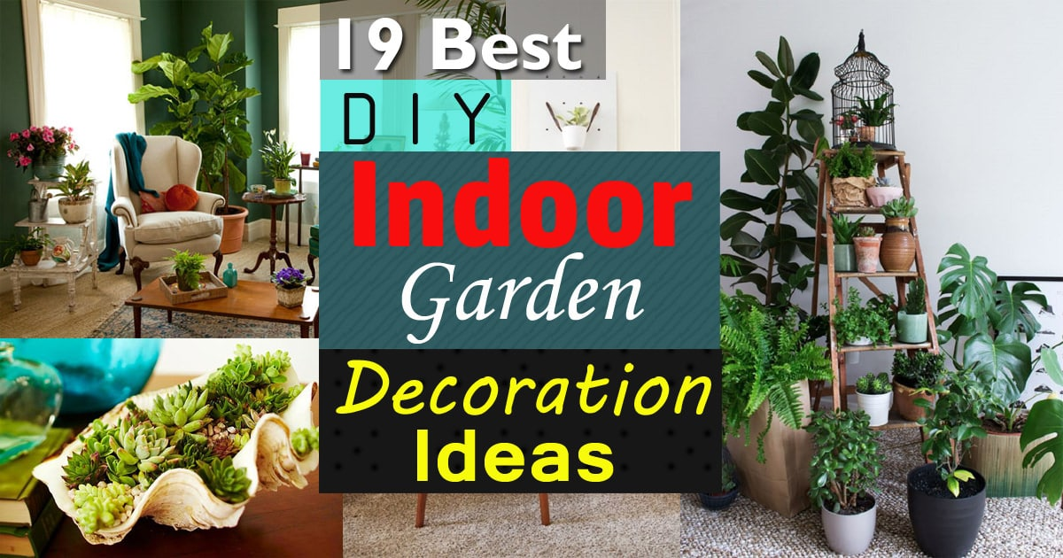 19 best diy indoor garden decoration ideas balcony for Garden decoration ideas pictures
