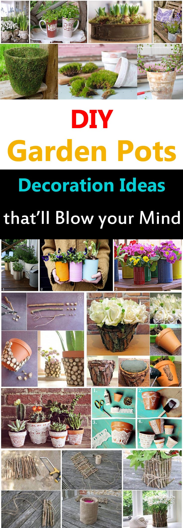 Do you have pots? Used or unused, old or new? If yes then these 15 DIY Garden Pots Decoration Ideas are made for you. Most of these ideas will sway your mind in wonder.
