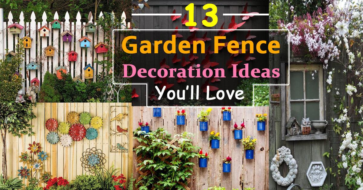 13 Garden Fence Decoration Ideas To Follow | Balcony ... on Backyard Fence Decor Ideas id=45043